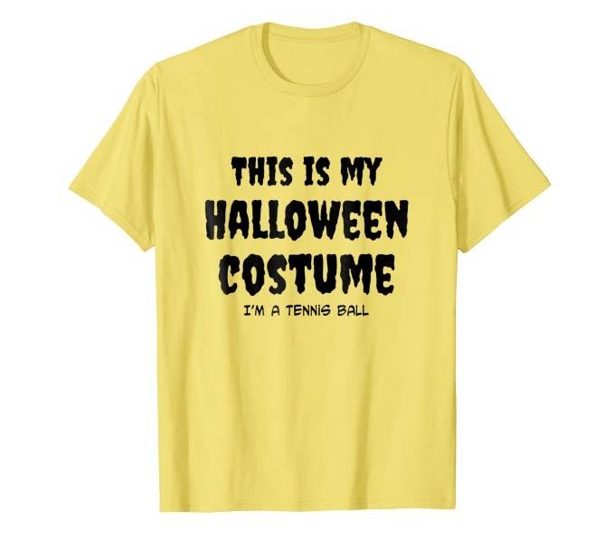 I Am A Tennis Ball T-shirt
